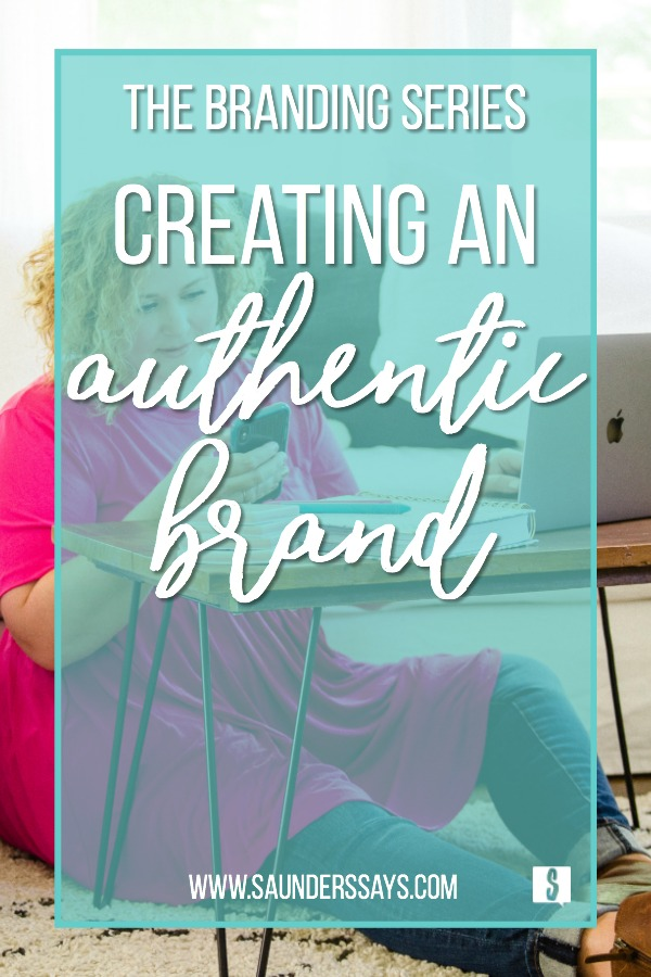 Creating an authentic brand
