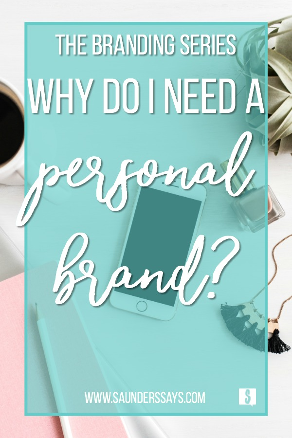 "Work space flat lay image with text ""Why Do I Need A Personal Brand?"""