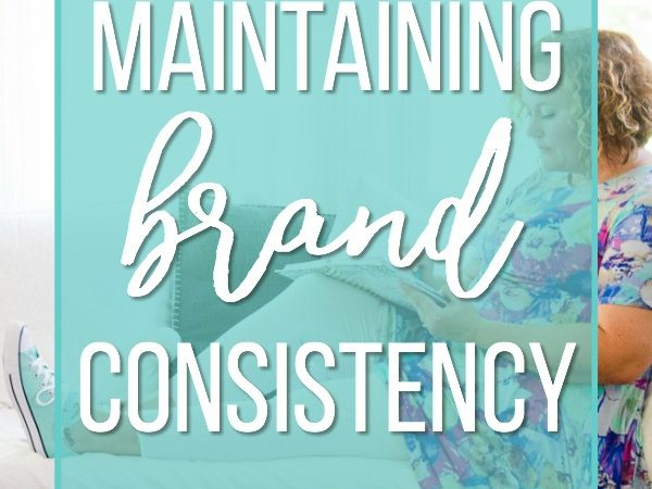 maintaining brand consistency
