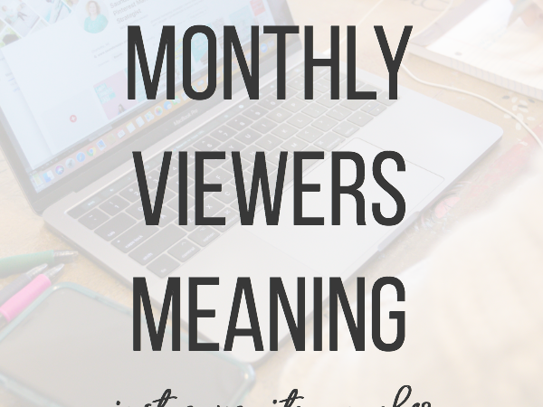 What does Pinterest monthly viewers really mean? This vanity number is a measurement that many content creators get stuck on growing. #monthlyviewers #pinterestmarketing #saunderssays