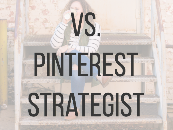 Pinterest VA vs Pinterest Strategist - What's the difference? Learn about the various provider levels from Pinterest-based businesses. #pinterestva #pintereststrategist #saunderssays