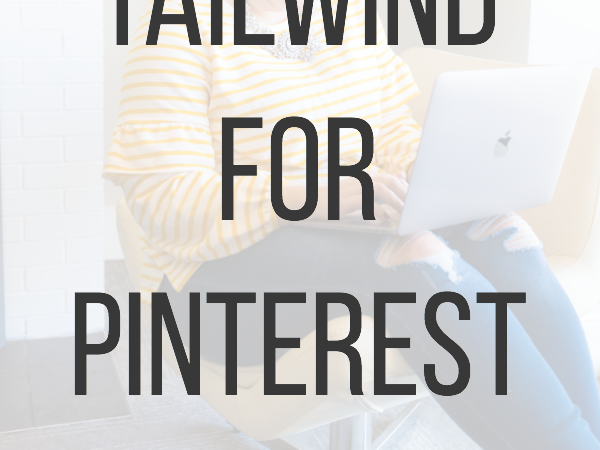 Debating using Tailwind for Pinterest? Find out the best features to use, whether you're a Pinterest Strategist or a DIY Pinner! #pinteresttips #tailwind #pintereststrategist #saunderssays