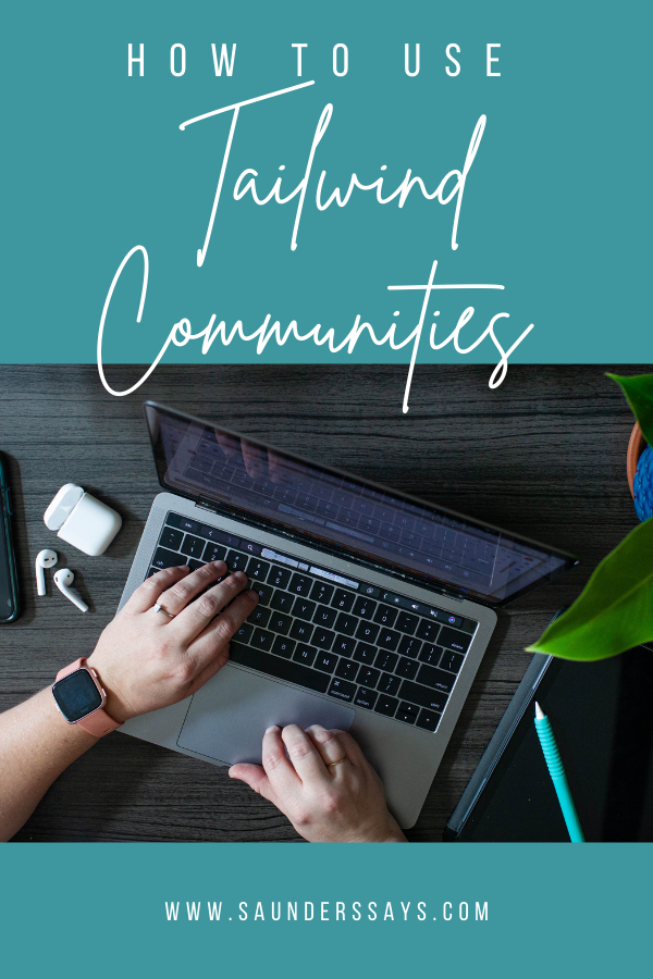 Learn how to use Tailwind Communities to help get your content in front of others in your niche while helping you save time with share-worthy content!