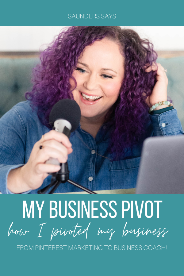 """Nicole Saunders talking on a microphone with text """"My Business Pivot: how I pivoted my business. From Pinterest Marketing to Business Coach."""""""