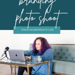 How I prepare for a branding shoot as an entrepreneur!